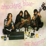 Shocking Blue:At Home