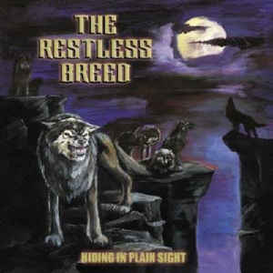 Restless Breed: Hiding In Plain Sight