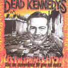 Dead Kennedys:Give me Convenience or Give me Death