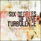 Dream Theater:Six Degrees Of Inner Turbulence