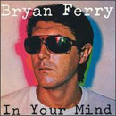 lp: Bryan Ferry: In Your Mind