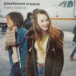 Pineforest Crunch:Make believe