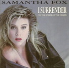 Samantha Fox:i surrender (to the spirit of the night)