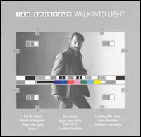 Ian Anderson:Walk into light