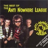 Anti Nowhere League: The Best Of Anti Nowhere League