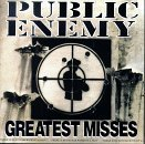 Public Enemy:Greatest misses