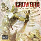 Crowbar:Sever The Wicked Hand