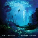 Donald Fagen: Sunken Condos
