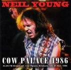 Neil Young:Cow Palace 1986