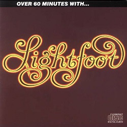Gordon Lightfoot: Over 60 Minutes With...Lightfoot