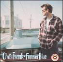 Chris Isaak: Forever Blue