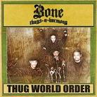 Bone thugs-n-harmony:Thug World Order