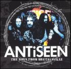 Antiseen:The Boys From Brutalsville