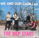 Hep Stars:We and our cadillac
