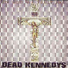 Dead Kennedys:In God We Trust, Inc.