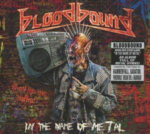 Bloodbound:In The Name Of Metal
