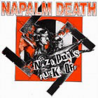 Napalm Death: Nazi Punks Fuck Off!!!