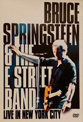 Bruce Springsteen: Bruce Springsteen & the E Street Band: Live in New York City