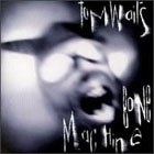 Tom Waits:Bone machine