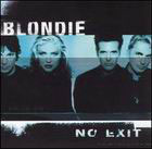 Blondie:No exit