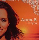 Anna S: I Need You