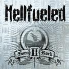cd-plåtask: Hellfueled: Born II rock
