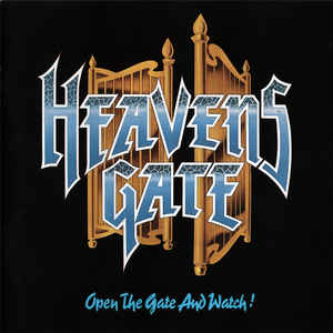 HEAVENS GATE: Open The Gate And Watch