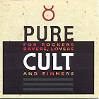 Cult:Pure Cult: For Rockers, Ravers, Lovers And Sinners