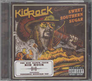 Kid Rock: Sweet southern sugar