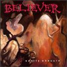 Believer:Sanity Obscure