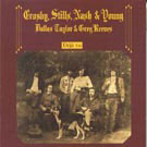 Crosby, Stills, Nash &amp; Young: deja vu