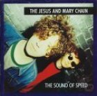jesus and mary chain: The Sound Of Speed