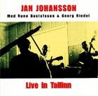Jan Johansson:Live In Tallinn