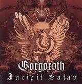 Gorgoroth:Incipit Satan