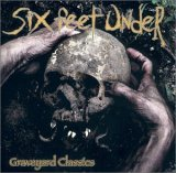 Six Feet Under:Graveyard Classics