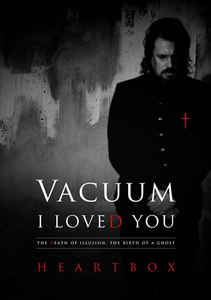 Vacuum:I loved you