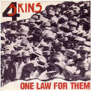 4-Skins:One Law For Them