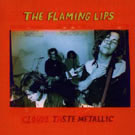 Flaming Lips: Clouds Taste Metallic