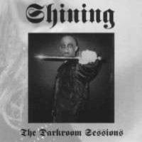 Shining:The Darkroom Sessions