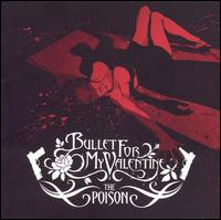 Bullet For My Valentine:The Poison
