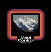 Uncle Acid And The Deadbeats:mind control
