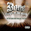 Bone thugs-n-harmony:BTNHResurrection