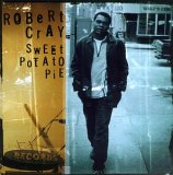 Robert Cray: Sweet Potato Pie