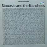Siouxsie And The Banshees:The Peel Sessions