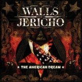 Walls Of Jericho:The American Dream