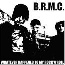 Black Rebel Motorcycle Club:Whatever Happened to my Rock 'n' Roll