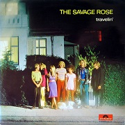 Savage Rose: Travelin'