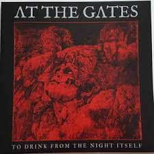 At the gates:To Drink From The Night Itself