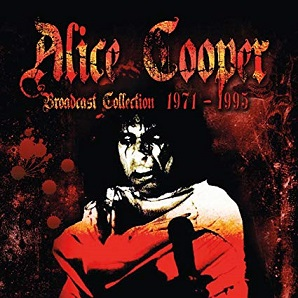 Alice Cooper: Broadcast Collection 1971 - 1995