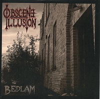 Obscene Illusion:Bedlam